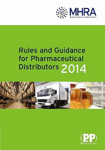 Portada del libro 9780857111036 Rules and Guidance for Pharmaceutical Distributors 2013