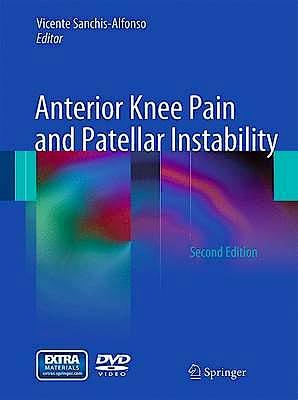 Portada del libro 9780857295064 Anterior Knee Pain and Patellar Instability + Dvd