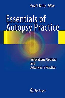 Portada del libro 9780857295187 Essentials of Autopsy Practice. Innovations, Updates and Advances in Practice