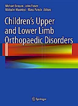 Portada del libro 9780857295606 Children's Upper and Lower Limb Orthopaedic Disorders