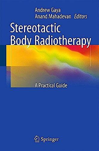 Portada del libro 9780857295965 Stereotactic Body Radiotherapy. a Practical Guide
