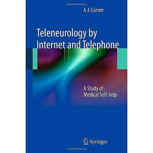 Portada del libro 9780857296900 Teleneurology by Internet and Telephone. a Study of Medical Self-Help