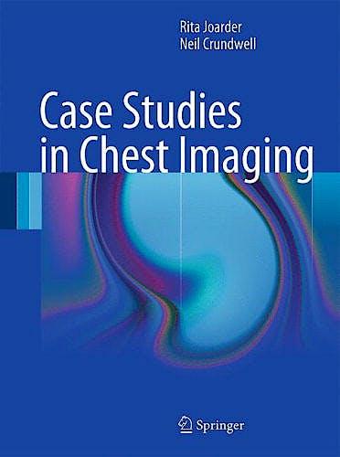 Portada del libro 9780857298379 Case Studies in Chest Imaging