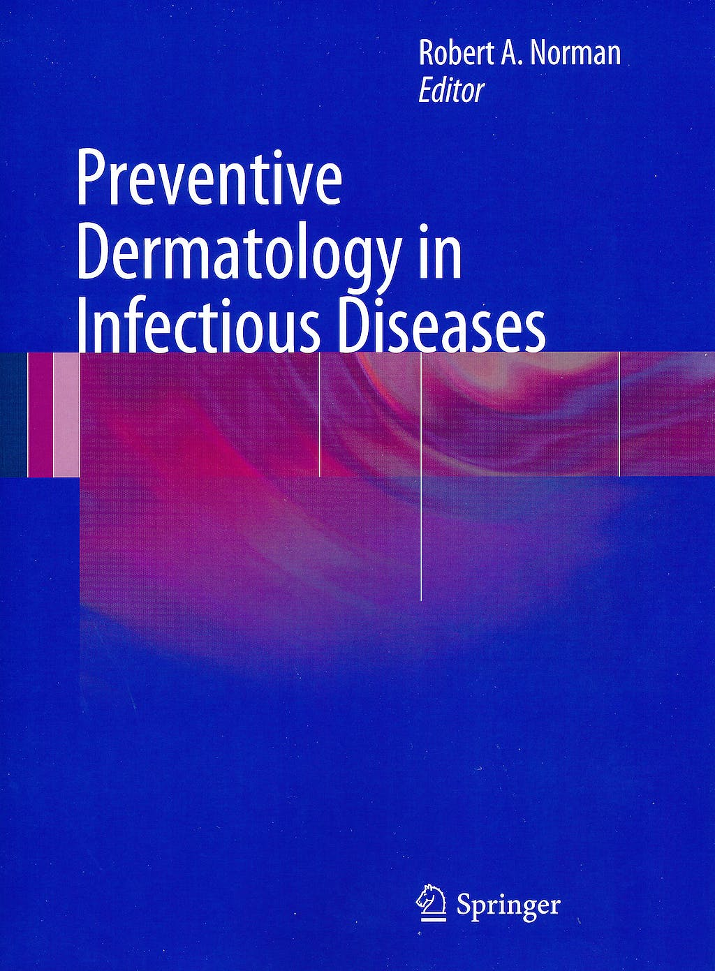Portada del libro 9780857298461 Preventive Dermatology in Infectious Diseases