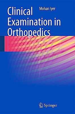 Portada del libro 9780857299703 Clinical Examination in Orthopedics