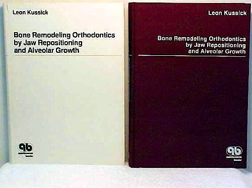 Portada del libro 9780867151589 Bone Remodeling Orthodontics by Jaw Repositioning and Alveolar Growth