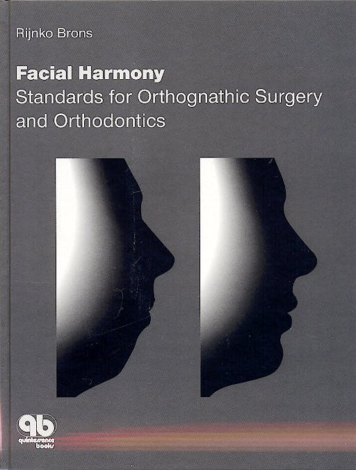 Portada del libro 9780867153316 Facial Harmony: Standards for Orthognathic Surgery and Orthodontics
