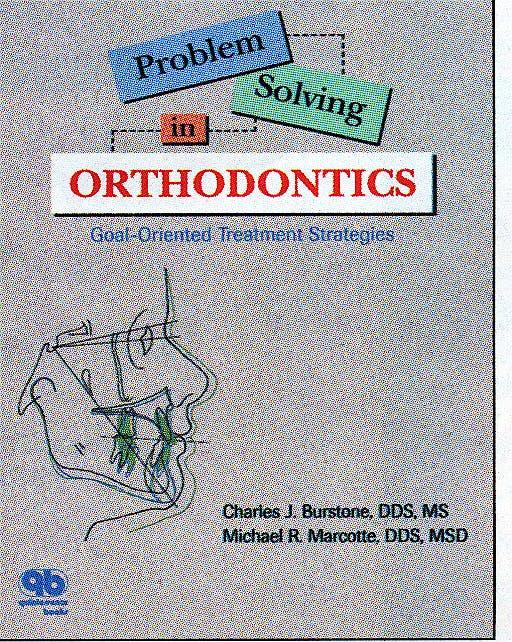 Portada del libro 9780867153538 Problem Solving in Orthodontics. Goal-Oriented Treatment Strategies