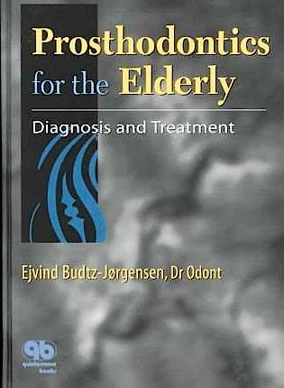 Portada del libro 9780867153682 Prosthodontics for the Elderly: Diagnosis and Treatment