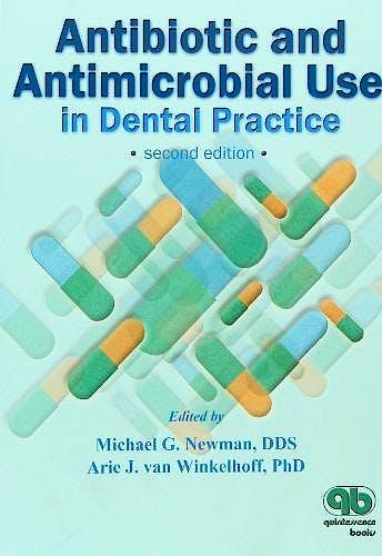 Portada del libro 9780867153972 Antibiotic and Antimicrobial Use in Dental Practice