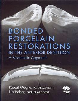 Portada del libro 9780867154221 Bonded Porcelain Restorations in the Anterior Dentition. A Biomimetic Approach