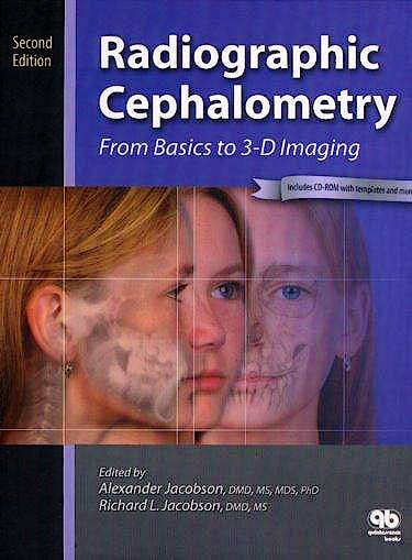 Portada del libro 9780867154610 Radiographic Cephalometry. from Basics to 3-D Imaging + Cd-Rom
