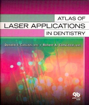 Portada del libro 9780867154764 Atlas of Laser Applications in Dentistry