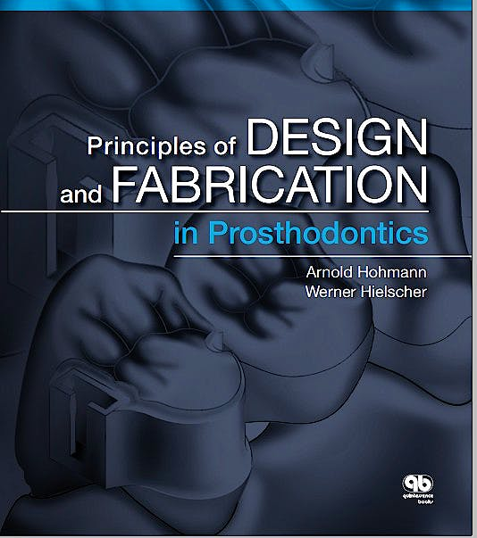 Portada del libro 9780867156126 Principles of Design and Fabrication in Prosthodontics