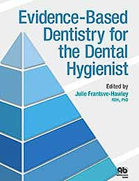 Portada del libro 9780867156461 Evidence-Based Dentistry for the Dental Hygienist