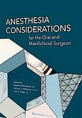 Portada del libro 9780867157130 Anesthesia Considerations for the Oral and Maxillofacial Surgeon