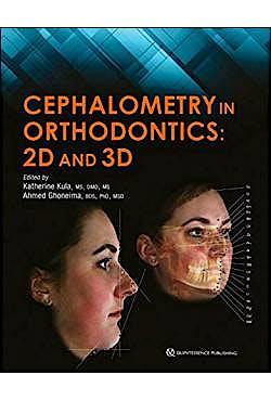 Portada del libro 9780867157628 Cephalometry in Orthodontics: 2D and 3D