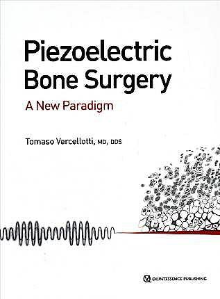Portada del libro 9780867158328 Piezoelectric Bone Surgery. A New Paradigm