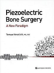 Piezoelectric Bone Surgery. A New Paradigm