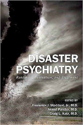 Portada del libro 9780873182171 Disaster Psychiatry. Readiness, Evaluation, and Treatment