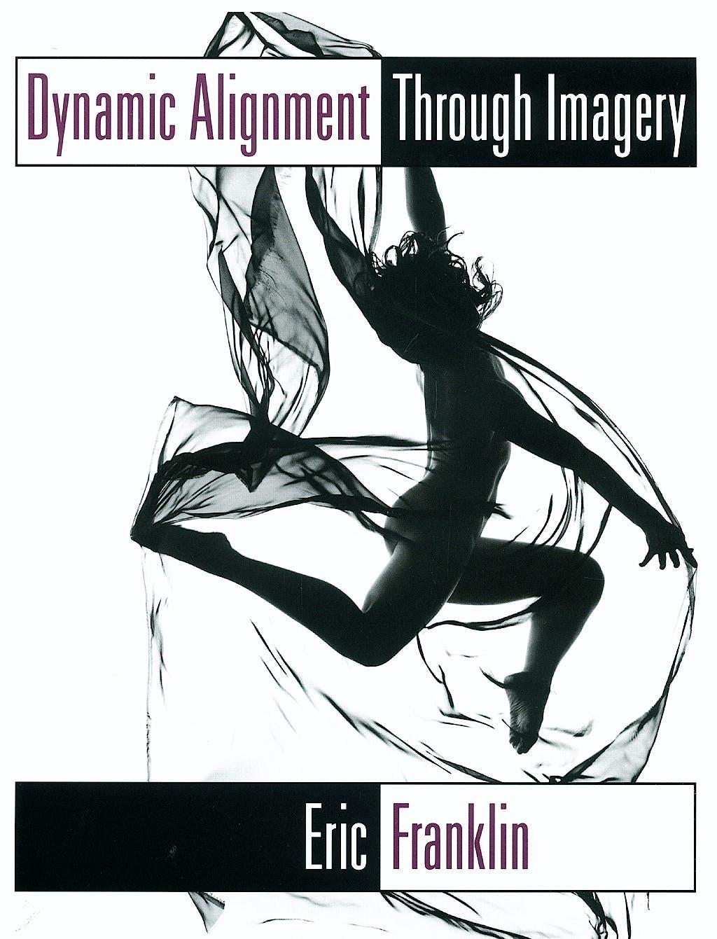 Portada del libro 9780873224758 Dynamic Alignment through Imagery