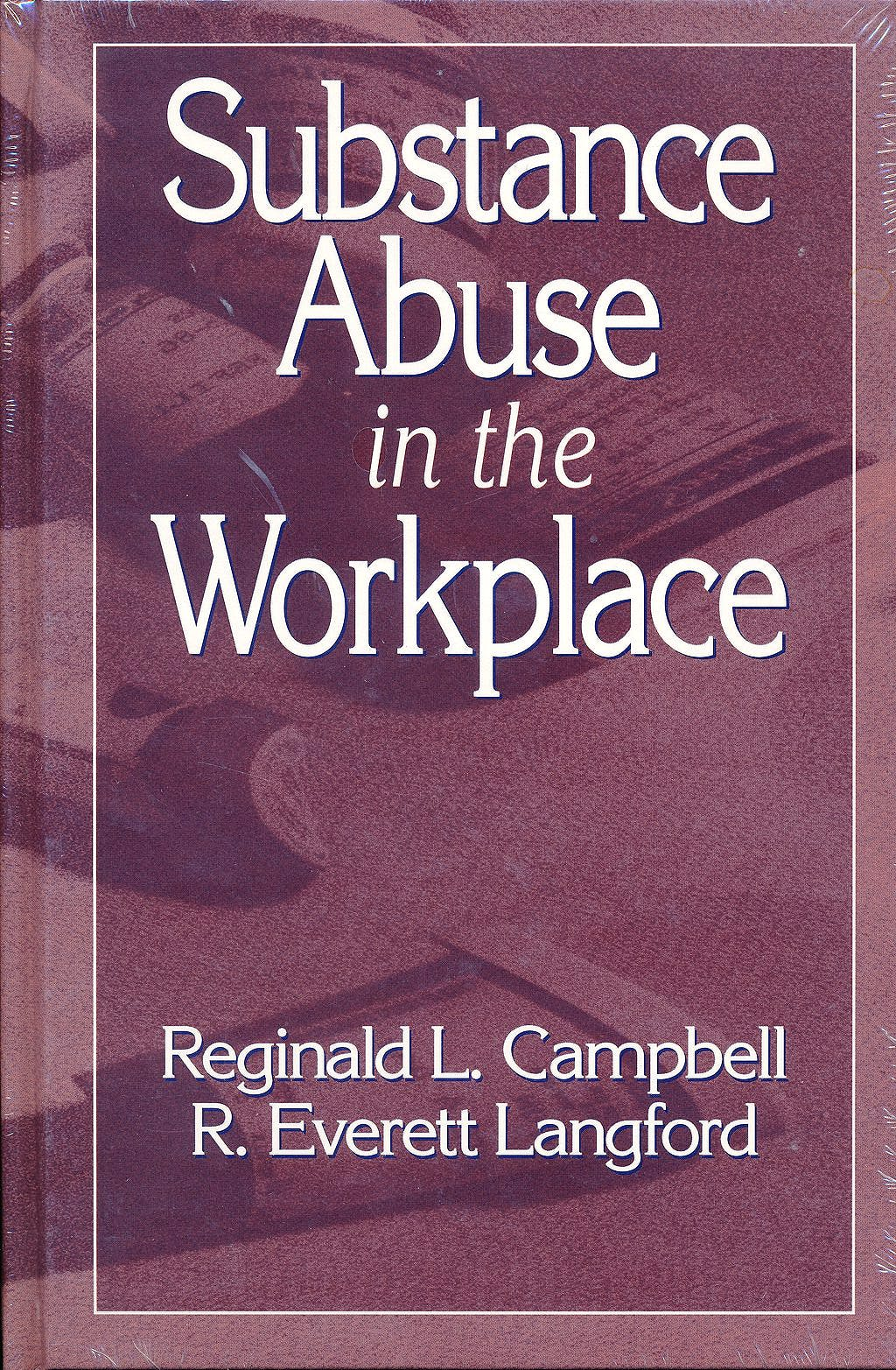 Portada del libro 9780873711319 Substance Abuse in the Workplace