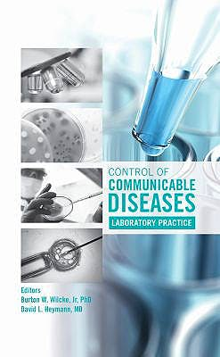 Portada del libro 9780875532851 Control of Communicable Diseases. Laboratory Practice