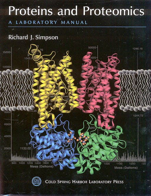 Portada del libro 9780879695545 Proteins and Proteomics. a Laboratory Manual