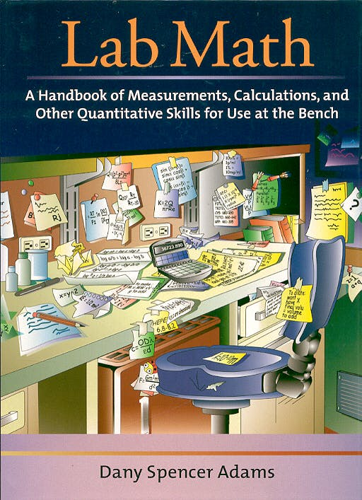 Portada del libro 9780879696344 Lab Math: A Handbook of Measurements, Calculations and Other Quantitat