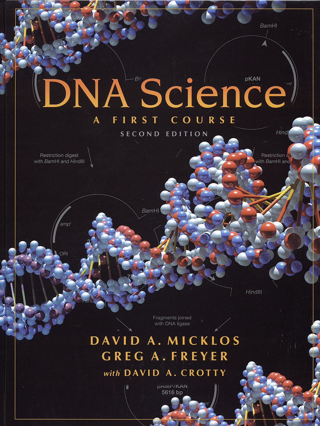 Portada del libro 9780879696368 Dna Science. a First Course