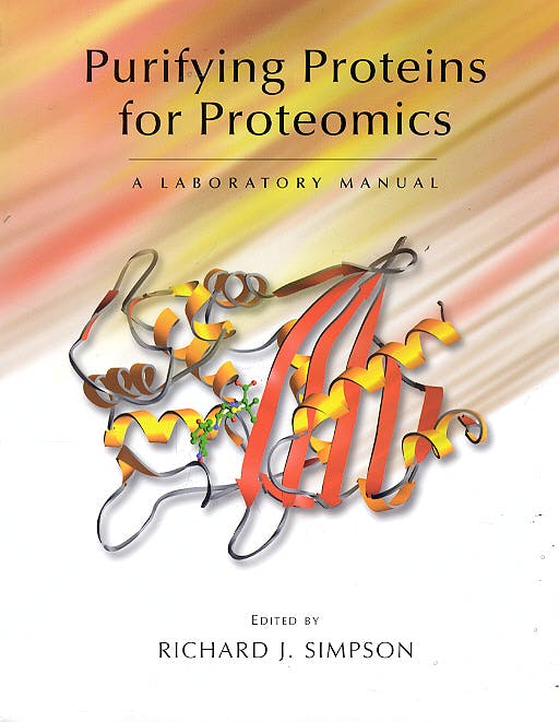 Portada del libro 9780879696962 Purifying Proteins for Proteomics. a Laboratory Manual