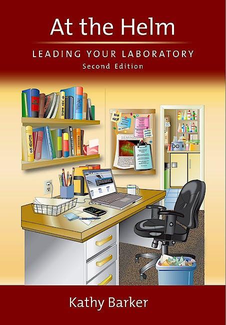 Portada del libro 9780879698669 At the Helm. Leading Your Laboratory