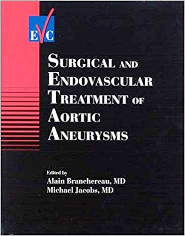 Portada del libro 9780879934545 Surgical and Endovascular Treatment of Aortic Aneurysms