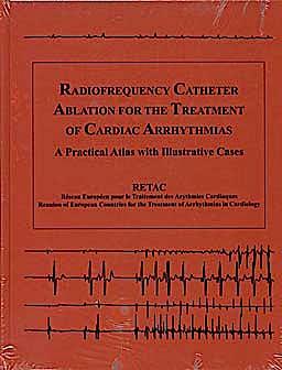 Portada del libro 9780879937102 Radiofrequency Catheter Ablation for the Treatmentof Cardiac Arrhythmias