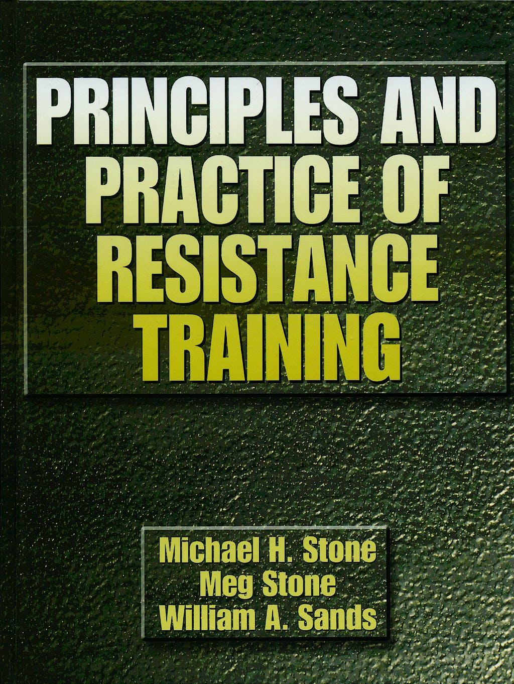 Portada del libro 9780880117067 Principles and Practice of Resistance Training