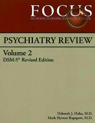 Portada del libro 9780890424629 Focus Psychiatry Review, Dsm-5 Revised Edition, Vol. 2
