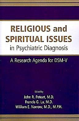 Portada del libro 9780890426586 Religious and Spiritual Issues in Psychiatric Diagnosis. a Research Agenda for Dsm-V
