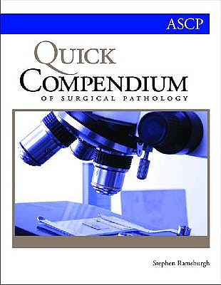 Portada del libro 9780891895664 Quick Compendium of Surgical Pathology