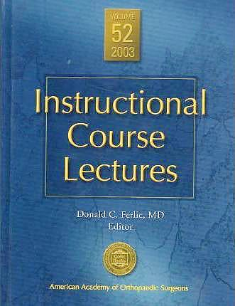 Portada del libro 9780892032921 Instructional Course Lectures, Vol. 52