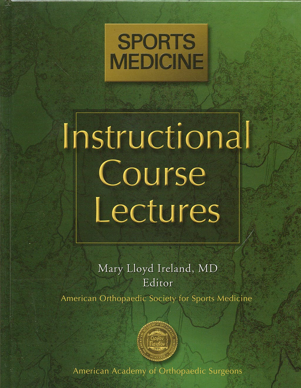 Portada del libro 9780892033553 Instructional Course Lectures. Sports Medicine