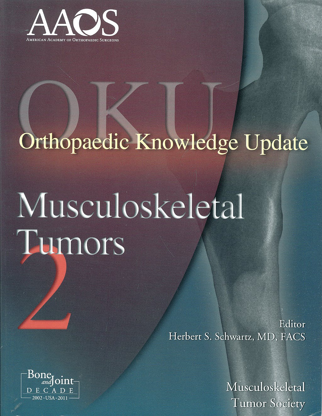 Portada del libro 9780892034086 Orthopaedic Knowledge Update (OKU). Musculoskeletal Tumors 2