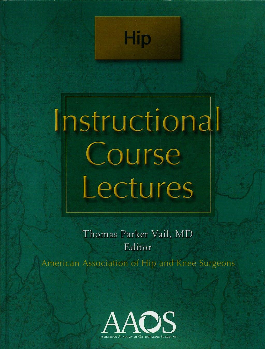 Portada del libro 9780892034536 Instructional Course Lectures. Hip