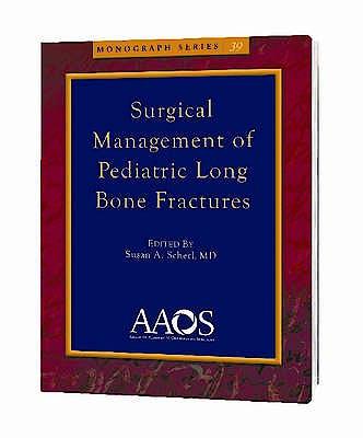Portada del libro 9780892034567 Surgical Management of Pediatric Long Bone Fractures