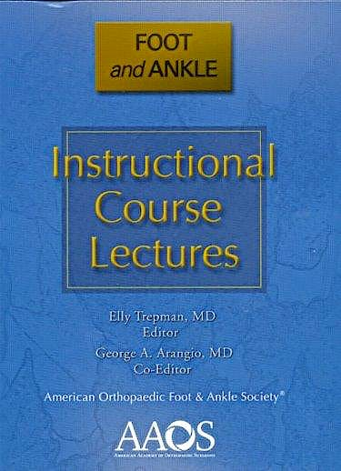 Portada del libro 9780892036325 Instructional Course Lectures. Foot and Ankle