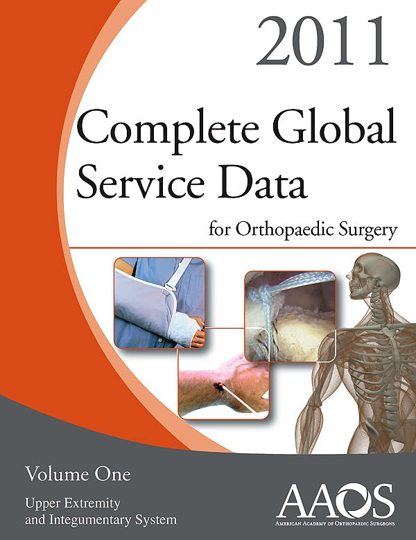 Portada del libro 9780892037544 Complete Global Service Data for Orthopaedic Surgery 2011 (2 Volume Set)