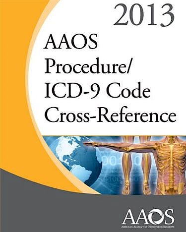 Portada del libro 9780892039630 AAOS Procedure/ICD 9 Code Cross-Reference 2013