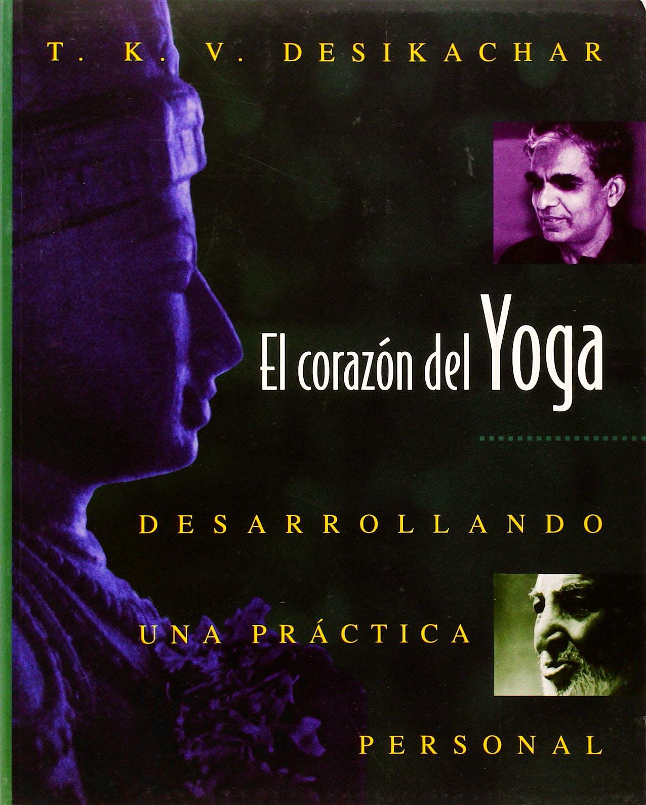 Portada del libro 9780892815937 El Corazon del Yoga. Desarrollando una Practica Personal