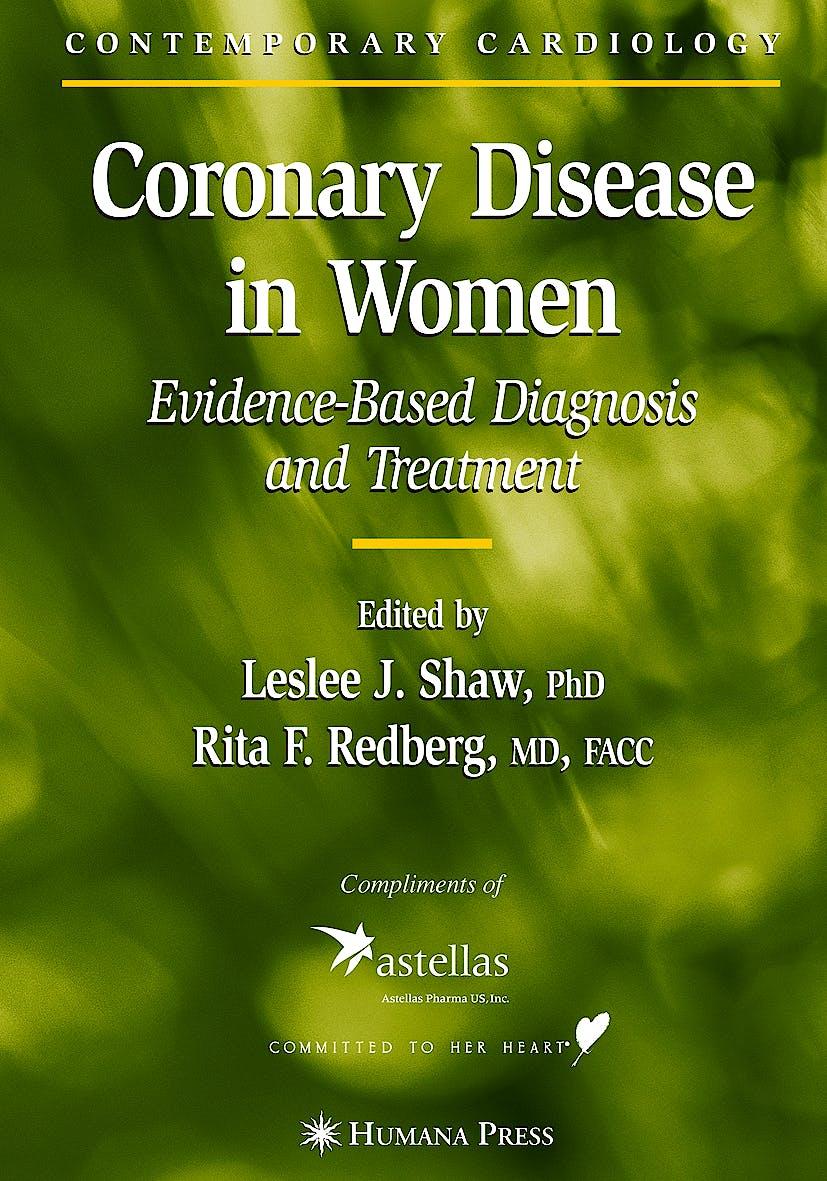 Portada del libro 9780896039582 Coronary Disease in Women. Evidence-Based Diagnosis and Treatment