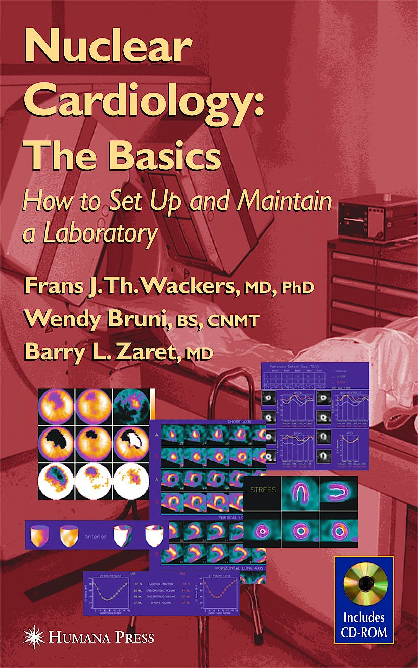 Portada del libro 9780896039834 Nuclear Cardiology. the Basics: How to Set up and Maintain a lab..+cd