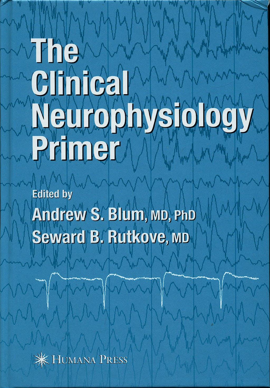 Portada del libro 9780896039964 The Clinical Neurophysiology Primer